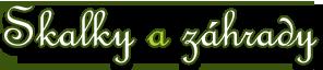 Skalky a záhrady